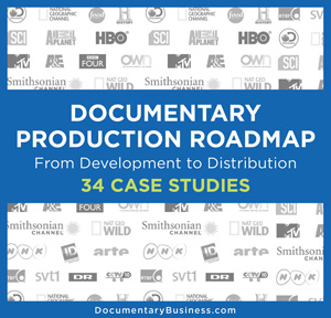 DOCUMENTARY PRODUCTION ROADMAP 34 Case Studies cover