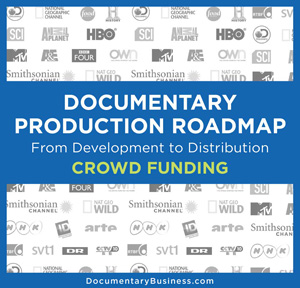 DOCUMENTARY PRODUCTION ROADMAP Crowd Funding cover