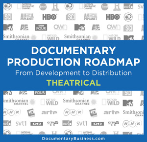 DOCUMENTARY PRODUCTION ROADMAP Theatrical cover